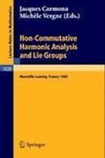 Non Commutative Harmonic Analysis and Lie Groups (Lecture Notes in Mathematics, nr. 1020)