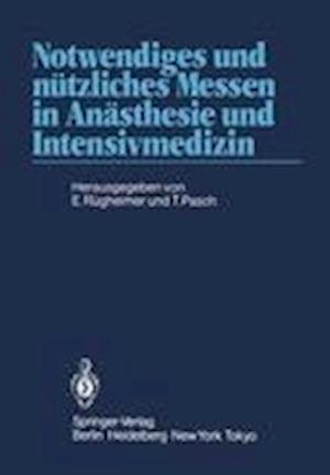 Notwendiges und Nutzliches Messen in Anasthesie und Intensivmedizin