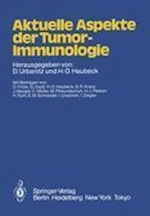 Aktuelle Aspekte der Tumor-Immunologie