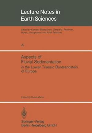 Aspects of Fluvial Sedimentation in the Lower Triassic Buntsandstein of Europe