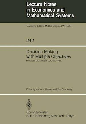 Decision Making with Multiple Objectives : Proceedings of the Sixth International Conference on Multiple-Criteria Decision Making, Held at the Case We