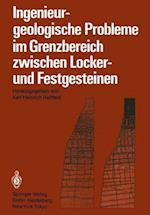 Ingenieurgeologische Probleme im Grenzbereich Zwischen Locker- und Festgesteinen af Karl-Heinrich Heitfeld