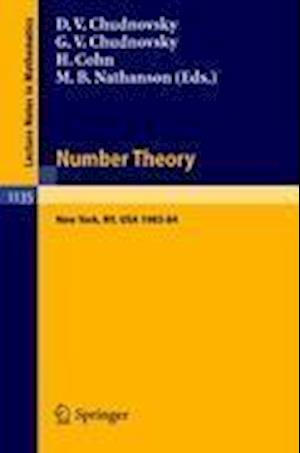Number Theory: A Seminar Held at the Graduate School and University Center of the City University of New York 1983-84
