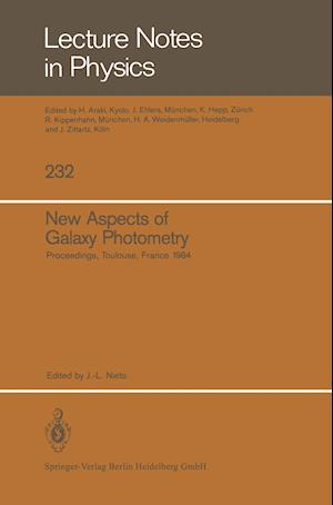 New Aspects of Galaxy Photometry : Proceedings of the Specialized Meeting of the Eighth IAU European Regional Astronomy Meeting Toulouse, September 17