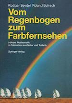 Vom Regenbogen Zum Farbfernsehen af Rudiger Seydel, Roland Bulirsch, R. Diger U. Seydel