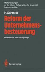 Reform der Unternehmensbesteuerung af Kurt Schmidt