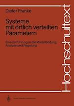 Systeme Mit Ortlich Verteilten Parametern af Dieter Franke
