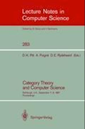 Category Theory and Computer Science : Edinburgh, UK, September 7-9, 1987. Proceedings