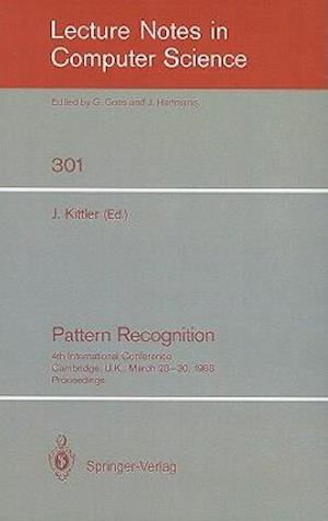 Pattern Recognition: 4th International Conference Cambridge, U.K., March 28-30, 1988, Proceedings