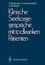 Klinische Seelsorgegesprache Mit Todkranken Patienten af Thomas Bliesener