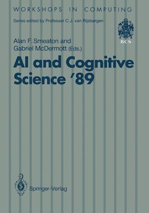 AI and Cognitive Science '89 : Dublin City University 14-15 September 1989