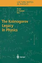 The Kolmogorov Legacy in Physics (LECTURE NOTES IN PHYSICS, nr. 636)