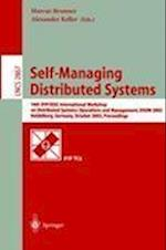Self-managing Distributed Systems (Lecture Notes in Computer Science, nr. 2867)