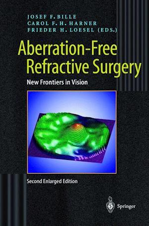 Aberration-Free Refractive Surgery : New Frontiers in Vision