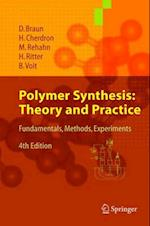 Polymer Synthesis - Theory and Practice af Matthias Rehahn, H Ritter, Dietrich Braun