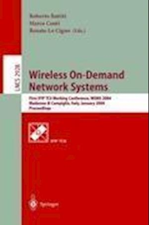 Wireless On-Demand Network Systems : First IFIP TC6 Working Conference, WONS 2004, Madonna di Campiglio, Italy, January 21-23, 2004, Proceedings