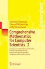 Comprehensive Mathematics for Computer Scientists 2 af Gerard Milmeister, Jody Weissmann, Guerino Mazzola