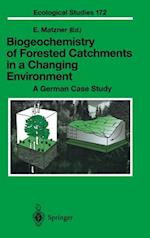 Biogeochemistry of Forested Catchments in a Changing Environment (ECOLOGICAL STUDIES, nr. 172)
