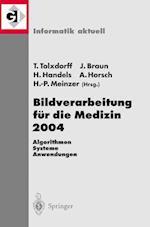 Bildverarbeitung Für Die Medizin 2004