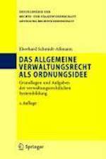 Das Allgemeine Verwaltungsrecht ALS Ordnungsidee (Enzyklopadie Der Rechts- und Staatswissenschaft)