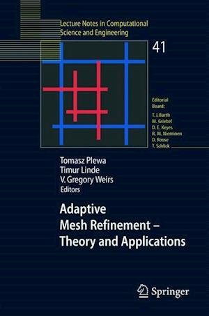 Adaptive Mesh Refinement-Theory and Applications