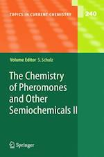 The Chemistry of Pheromones and Other Semiochemicals II af Stefan Schulz