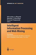 Intelligent Information Processing and Web Mining (Advances in Intelligent and Soft Computing, nr. 25)