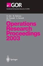 Operations Research Proceedings (Operations Research Proceedings, nr. 2003)