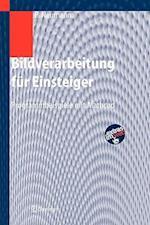 Bildverarbeitung Fur Einsteiger af Burkhard Neumann