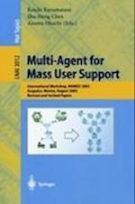 Multi-Agent for Mass User Support (Lecture Notes in Computer Science, nr. 3012)