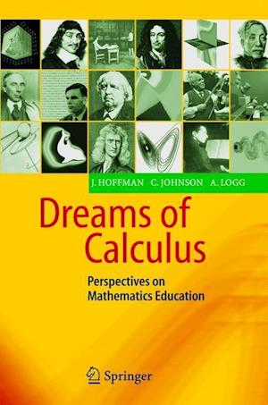 Dreams of Calculus : Perspectives on Mathematics Education