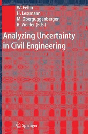 Analyzing Uncertainty in Civil Engineering
