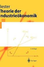 Theorie Der Industrieokonomik af Helmut Bester
