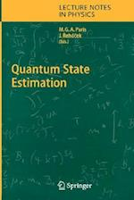 Quantum State Estimation (LECTURE NOTES IN PHYSICS, nr. 649)