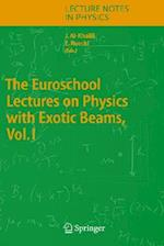 The Euroschool Lectures on Physics with Exotic Beams, Vol. I (LECTURE NOTES IN PHYSICS, nr. 651)