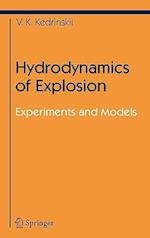 Hydrodynamics of Explosion (Shock Wave And High Pressure Phenomena)