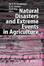 Natural Disasters and Extreme Events in Agriculture