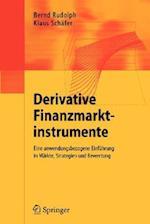 Derivative Finanzmarktinstrumente af Bernd Rudolph, Klaus Schfer, Klaus Schdfer