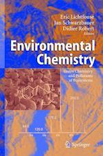 Environmental Chemistry af Jan Schwarzbauer, Eric Lichtfouse, Robert Didier