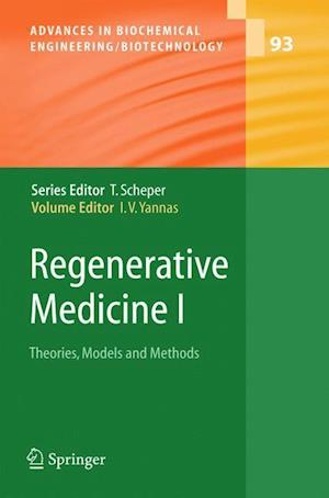 Regenerative Medicine I : Theories, Models and Methods