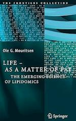 Life - As a Matter of Fat af Ole G Mouritsen