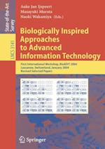 Biologically Inspired Approaches to Advanced Information Technology (Lecture Notes in Computer Science, nr. 3141)