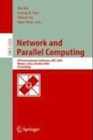 Network and Parallel Computing : IFIP International Conference, NPC 2004, Wuhan, China, October 18-20, 2004. Proceedings
