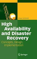 High Availability and Disaster Recovery : Concepts, Design, Implementation