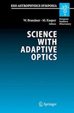 Science with Adaptive Optics (ESO Astrophysics Symposia)