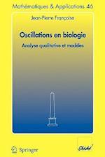 Oscillations En Biologie af Jean-Pierre Frangoise, Jean-Pierre Franc'oise, Jean-Pierre Francoise
