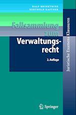 Fallsammlung Zum Verwaltungsrecht (Juristische Examens Klausuren)