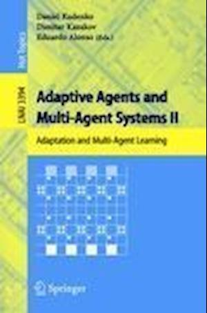 Adaptive Agents and Multi-Agent Systems II : Adaptation and Multi-Agent Learning