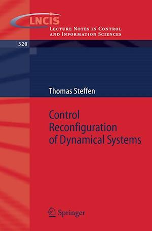 Control Reconfiguration of Dynamical Systems : Linear Approaches and Structural Tests