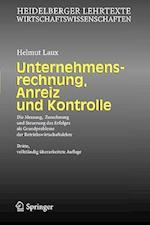 Unternehmensrechnung, Anreiz Und Kontrolle af Helmut Laux